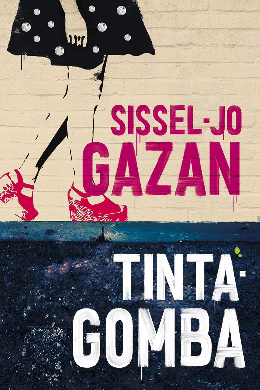 Sissel-Jo Gazan - Tintagomba