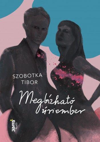 Szobotka Tibor - Megbízható úriember