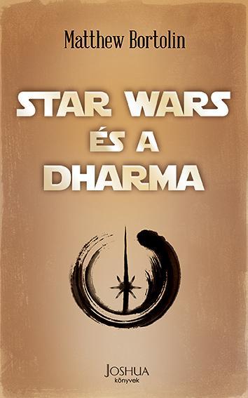 Matthew Bortolin - Star Wars és a dharma