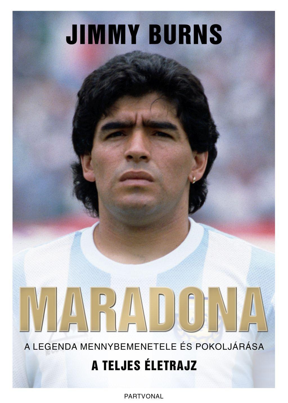 Jimmy Burns - Maradona