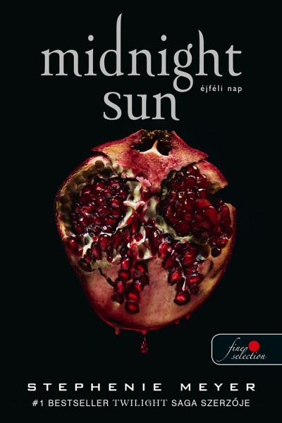 Stephenie Meyer - Midnight Sun - Éjféli nap