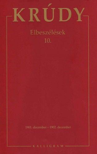 Krúdy Gyula - Krúdy Gyula Összegyűjtött Művei 27. (Elbeszélések 10.)