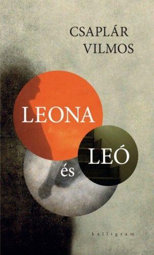 Csaplár Vilmos - Leona és Leó
