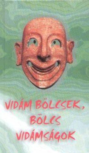 György Edit - Vidám bölcsek, bölcs vidámságok