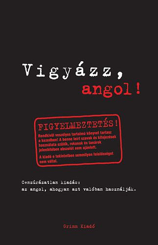 Claire Bell - Vigyázz, angol!