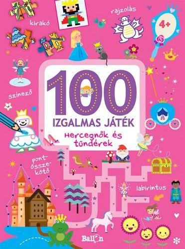 100 izgalmas játék - Hercegnők és Tündérek