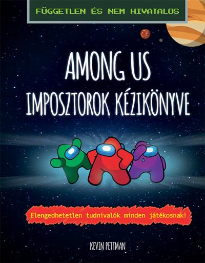 Kevin Pettman - Among us - Imposztorok kézikönyve