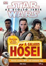 Ruth Amos - Star Wars - Az utolsó jedik - A galaxis hősei