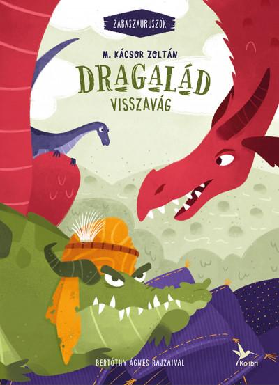 M. Kácsor Zoltán - Dragalád visszavág