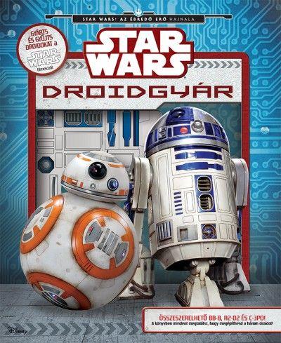 Daniel Wallace - Star Wars - Droidgyár