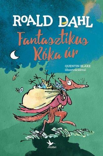 Roald Dahl - Fantasztikus Róka úr