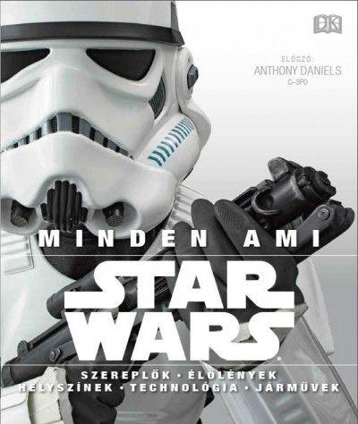 Daniel Wallace - Star Wars - Minden, ami Star Wars