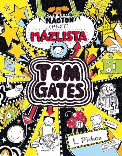 Liz Pichon - Nagyon (picit) mázlista - Tom Gates 6.