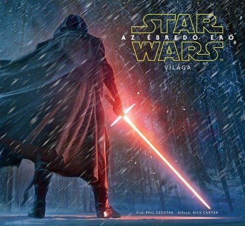 Star Wars - Az ébredő Erő világa