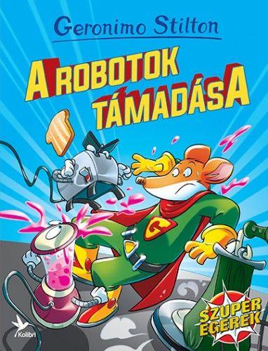 Geronimo Stilton - A robotok támadása