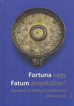Válogatás - Fortuna vagy Fatum árnyékában
