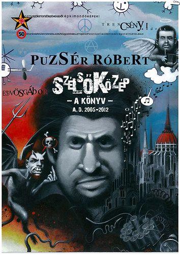 Puzsér Róbert - Szélsőközép - A könyv