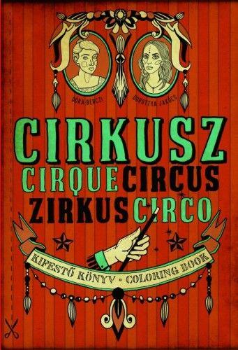 Berczi Dóra - Cirkusz - Kifestő könyv