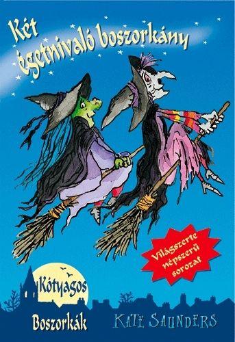 Kate Saunders - Két égetnivaló boszorkány