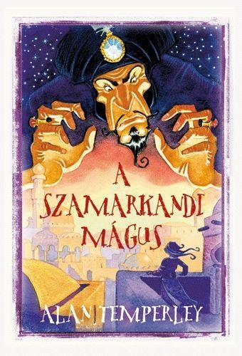 Alan Temperley - A Szamarkandi mágus