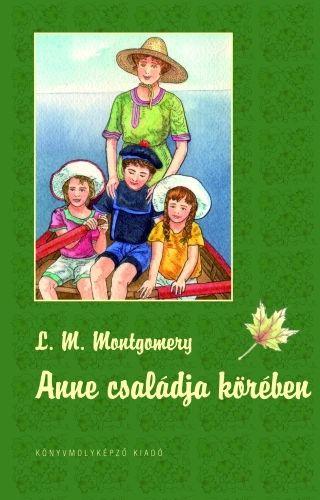 Lucy Maud Montgomery - Anne családja körében