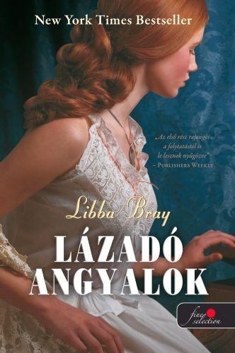 Libba Bray - Lázadó angyalok