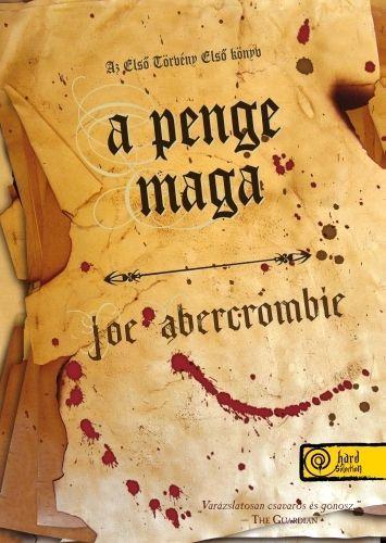 Joe Abercrombie - Az első törvény 1. - A penge maga