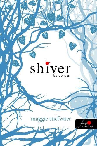 Maggie Stiefvater - Shiver - Borzongás