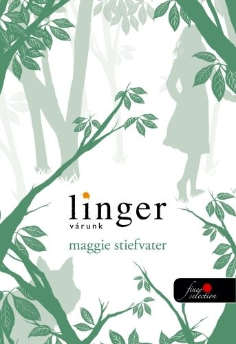 Maggie Stiefvater - Linger várunk