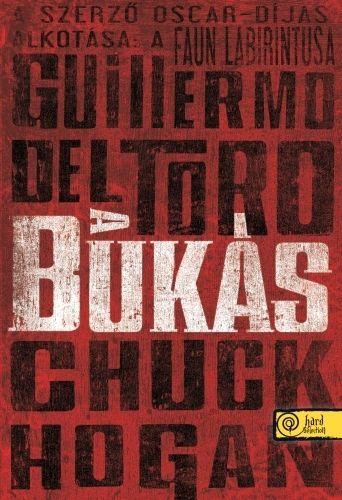 Guillermo Del Toro - A bukás - (kartonált)