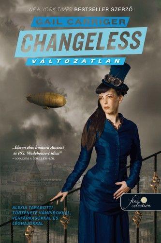 Gail Carriger - Changeless - Változatlan