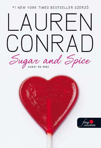 Lauren Conrad - L.A. Candy 3. Cukor és máz