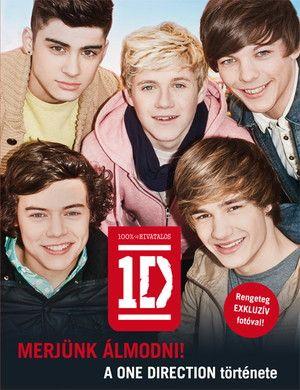 Merjünk álmodni! - A One Direction története