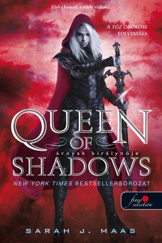 Sarah J. Maas - Queen of Shadows - Árnyak királynője (Üvegtrón 4.)