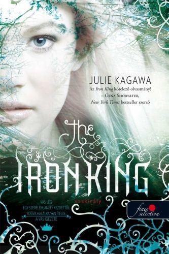 Julie Kagawa - The Iron King - A vaskirály