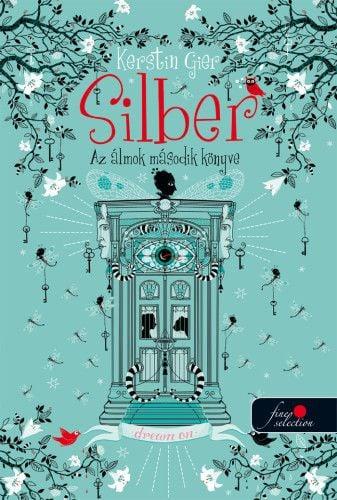 Kerstin Gier - Silber - Az álmok második könyve