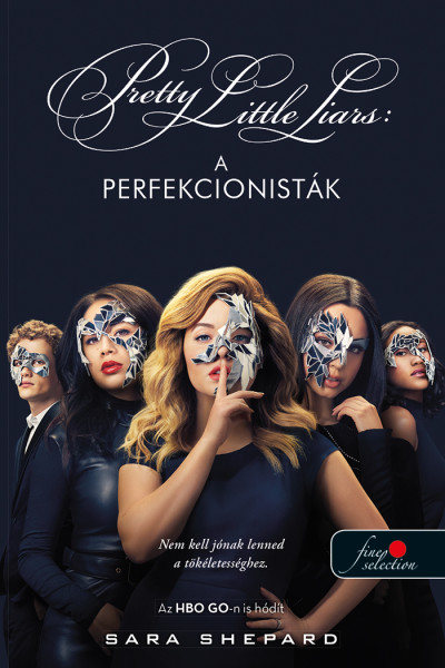 Sara Shepard - A perfekcionisták - Tökéletesek 1.