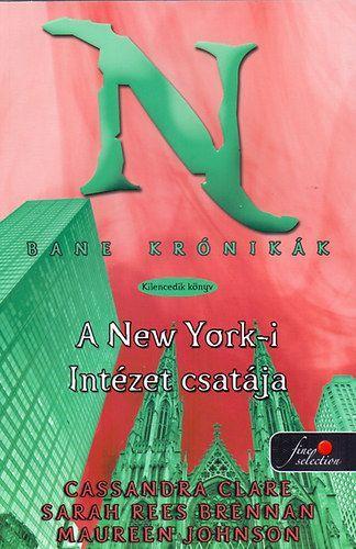 Cassandra Clare - A New York-i intézet csatája (puhatáblás)