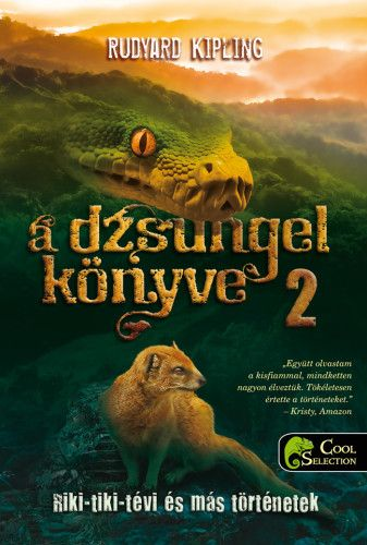 Rudyard Kipling - A dzsungel könyve 2. - Riki-tiki-tévi és más történetek