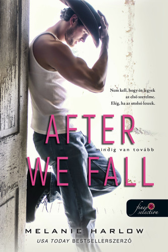 Melanie Harlow - After We Fall - Mindig van tovább
