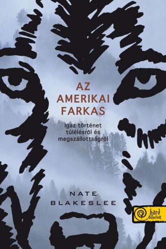 Nate Blakeslee - Az amerikai farkas