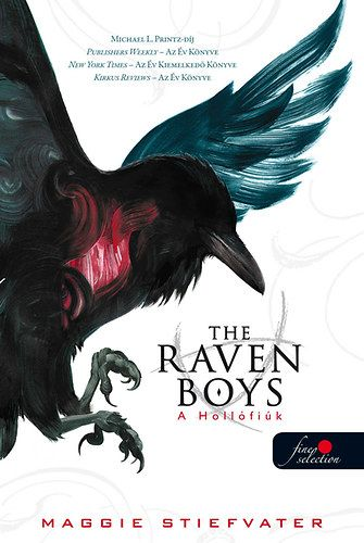 Maggie Stiefvater - The Raven Boys - A Hollófiúk 1.