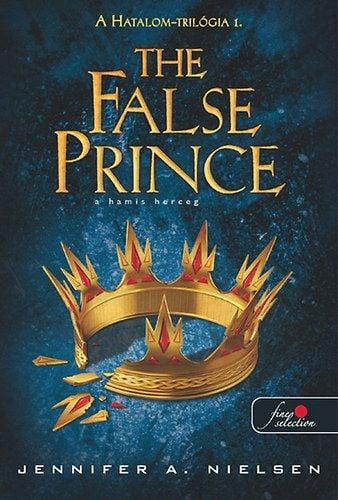 Jennifer A. Nielsen - The False prince - A hamis herceg
