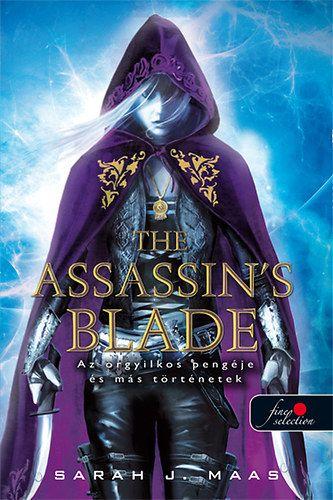 Sarah J. Maas - The Assassin's Blade - Az orgyilkos pengéje