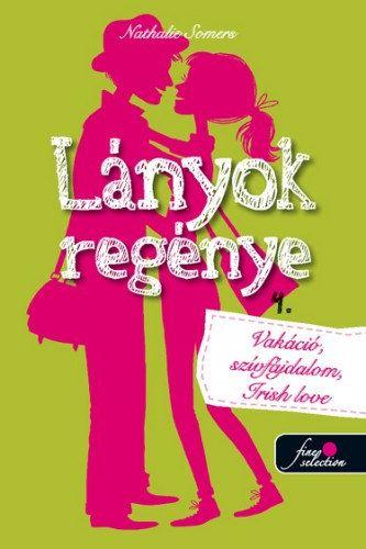 Nathalie Somers - Lányok regénye