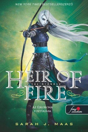 Sarah J. Maas - Heir of Fire - A tűz örököse