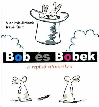 Vladimír-Srut - Bob és Bobek a repülő cilinderben