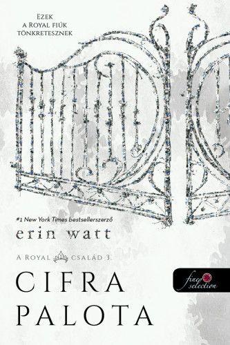 Erin Watt - Cifra palota - A Royal család 3.