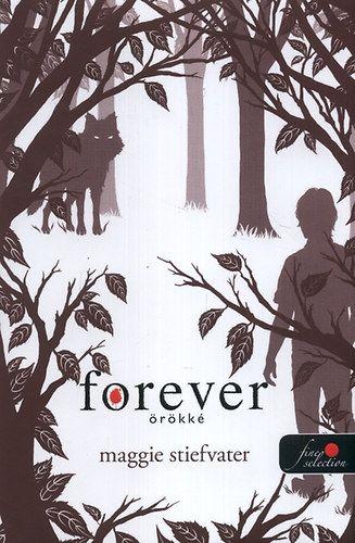 Maggie Stiefvater - Forever - Örökké