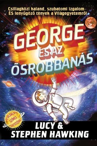 Stephen Hawking - George és az ősrobbanás